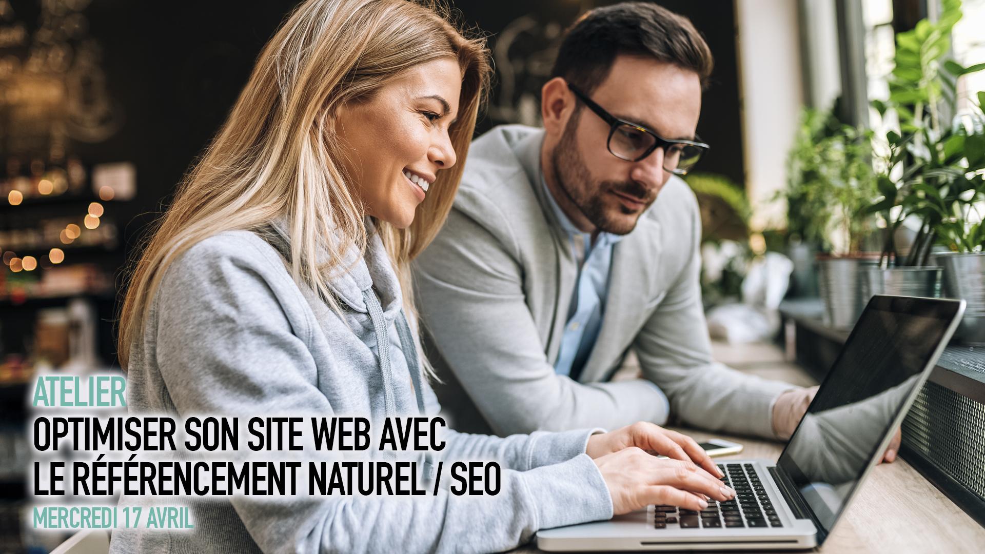 Atelier : comprendre le référencement naturel pour votre site